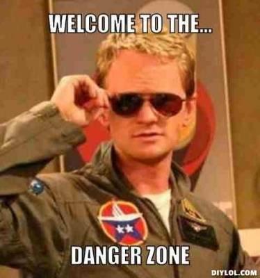 welcome-to-the-danger-zone-meme.jpg